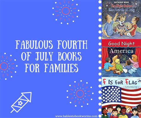 celebrating the 4th of july with children book fabulous fourth of july books for families babies to