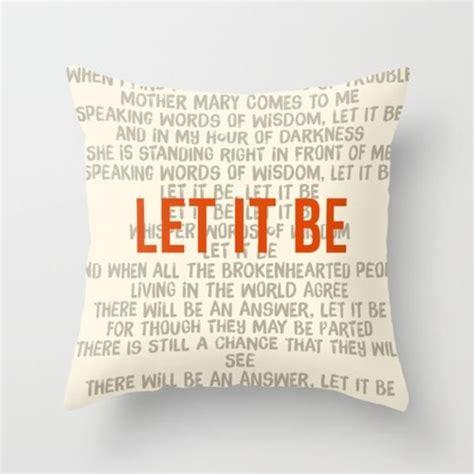 The Pillows One Lyrics by 1000 Ideas About Let It Be Lyrics On Beatles
