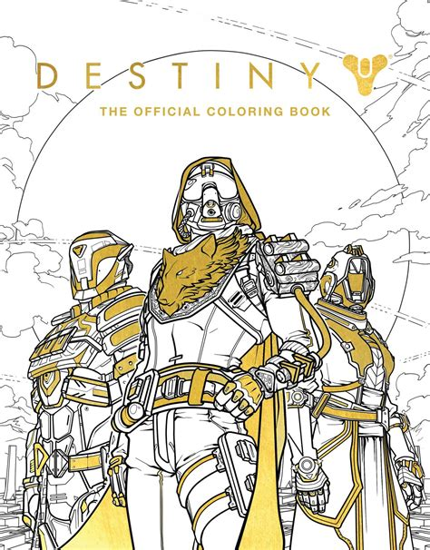 Destiny: The Official Coloring Book   Book by Bungie, Ze