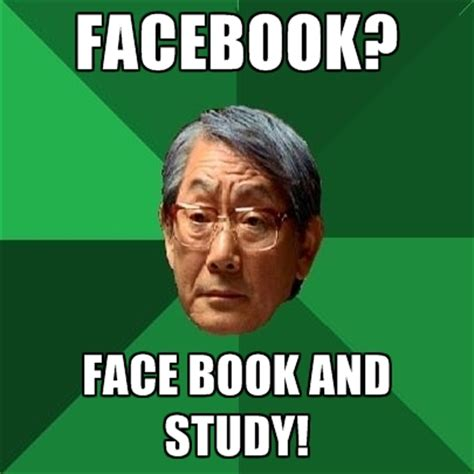 Create Facebook Meme - facebook face book and study create meme