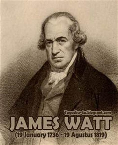 Biography James Watt Dalam Bahasa Inggris | biografi james watt penemu mesin uap tugasku4u
