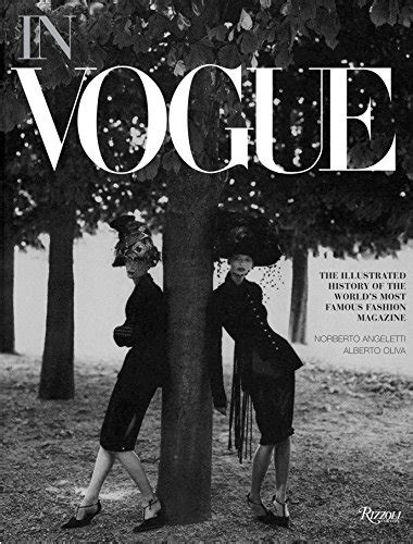 in vogue an illustrated 0847839451 new used books in vogue an illustrated history of the world s most famous fashion magazine