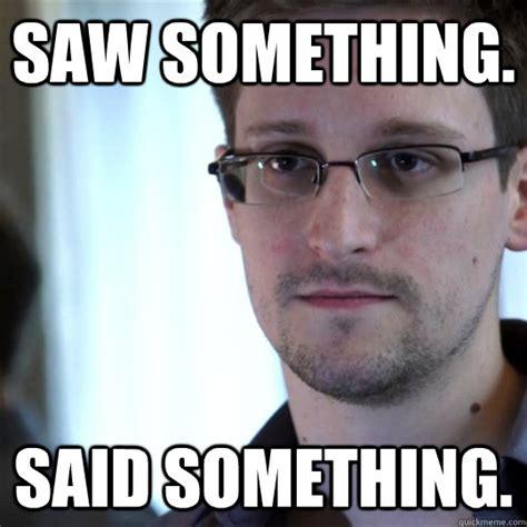 Snowden Meme - edward snowden current hide and seek chion snowden