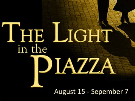 quot the light in the piazza quot by the green valley theatre