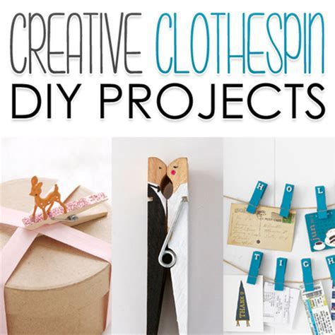 Creative Clothespin DIY Projects   The Cottage Market