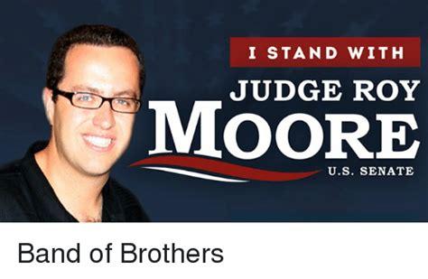Roy Moore Memes - i stand with judge roy moore us senate politics meme on astrologymemes com