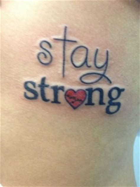 stay strong quotes tattoos quotesgram