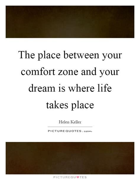 comfort zone lyrics the place between your comfort zone and your dream is