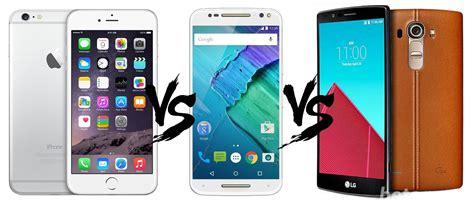 iphone themes for moto g apple iphone 6 plus vs moto x style vs lg g4