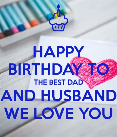 Happy Birthday To Husband And by Happy Birthday To The Best And Husband We You