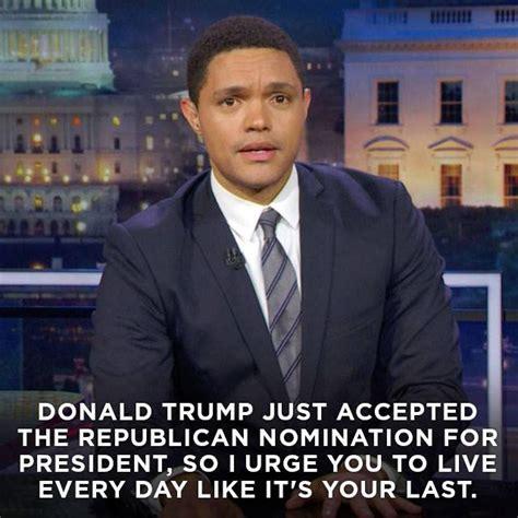 Trevor Noah Memes - funniest gop convention memes mocking trump and republicans