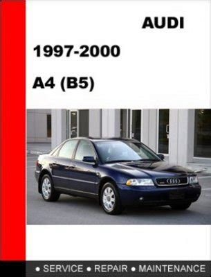 auto repair manual online 1999 audi a4 lane departure warning 1997 2000 audi a4 b5 factory service repair manual download manua