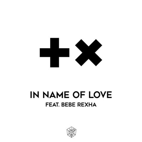 images of love name in the name of love martin garrix ft bebe rexha
