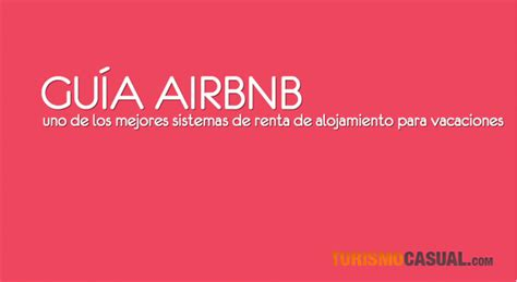 airbnb que es gu 237 a airbnb qu 233 es y c 243 mo funciona