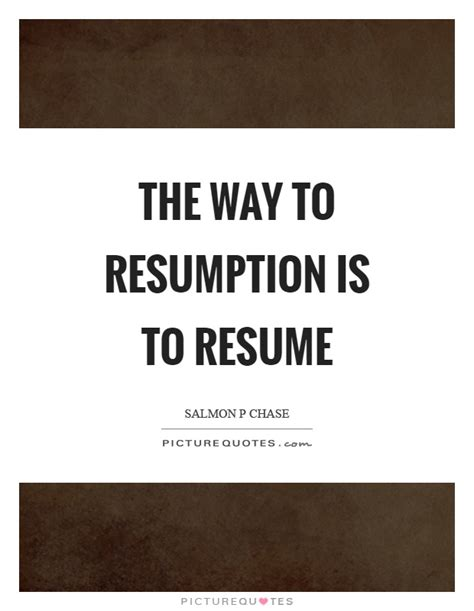 Resume Quotes by Resume Quotes Resume Sayings Resume Picture Quotes