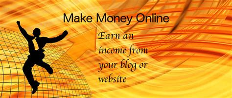 Blog Making Money Online - how do blogs and websites make money online