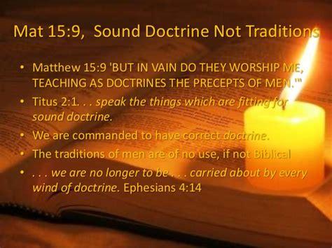 the god of all comfort kjv matthew 15 doctrine divides sound doctrine not