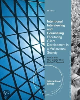 intentional interviewing and counseling facilitating client development in a multicultural society bol intentional interviewing and counseling