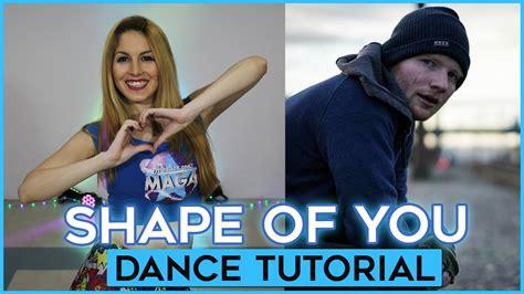 Tutorial Dance Shape Of You | ed sheeran shape of you dance tutorial a bailar con