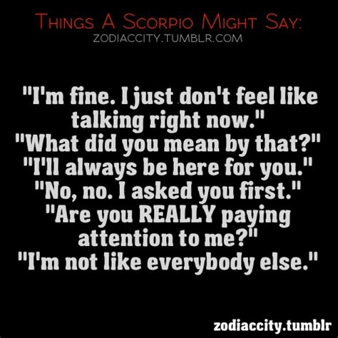 stuff scorpios say by timthecountryhog on deviantart