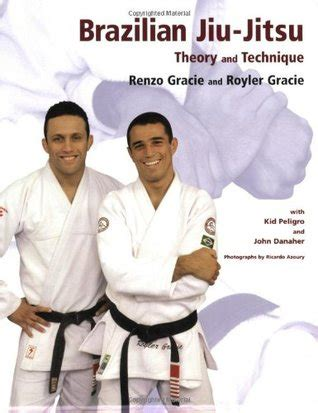 Gracie Novel jiu jitsu theory and technique by renzo gracie reviews discussion bookclubs lists