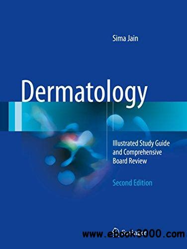 dermatology illustrated study guide  comprehensive board review  ebooks
