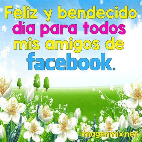 imagenes bonitas de buenos dias para facebook frases para dar buenos dias en facebook 187 imagenes bonitas