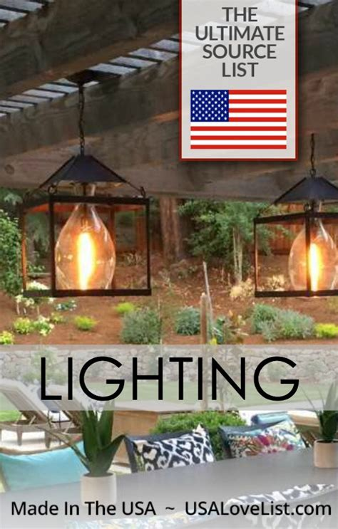 American Made Outdoor Lighting American Made Lighting The Ultimate Source List Usa List