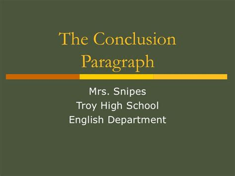 What To Write In The Conclusion Of An Essay by The Conclusion Paragraph