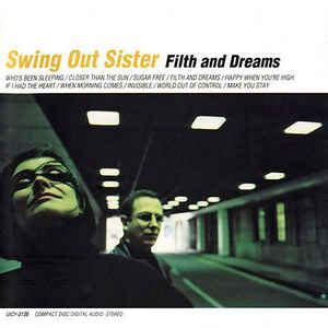 swing out sister complete swing out sister filth and dreams cd album at discogs