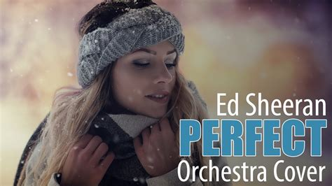 ed sheeran perfect spotify ed sheeran perfect piano orchestra cover now on