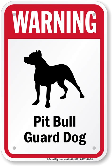 warning sign pit bull sign guard sign sku