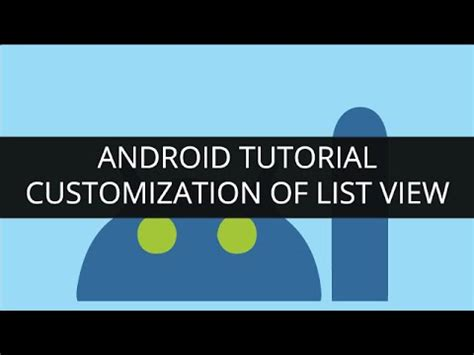 android tutorials for beginners android gridview exle android tutorial customization of listview gridview