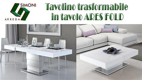 tavolo trasformabile tavolino trasformabile in tavolo da pranzo ares fold