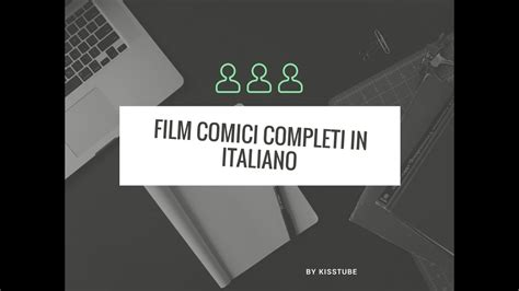 film gratis completi in italiano su youtube film comici completi in italiano su youtube 25 film