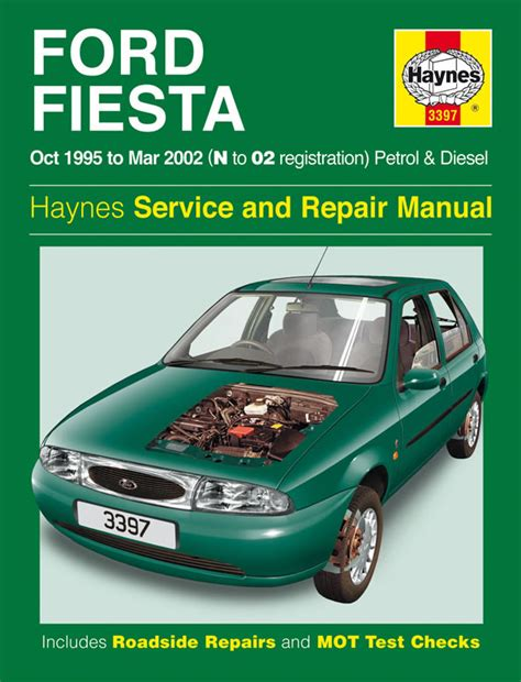 haynes manual ford fiesta petrol diesel oct 1995 mar 2002