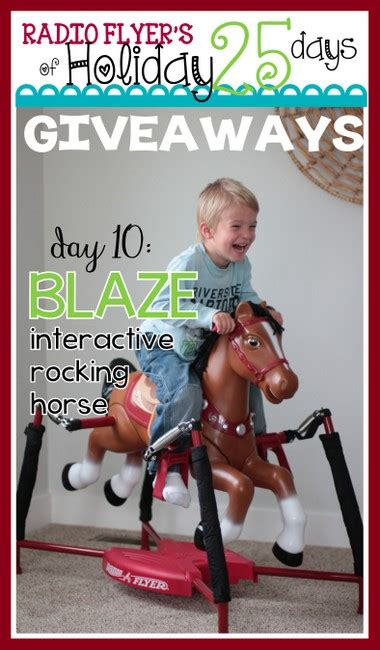 Radio Flyer 25 Days Of Giveaways - radio flyer s 25 days of holiday giveaways day 7 blaze the interactive rocking