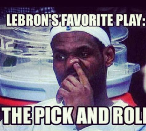 Meme Lebron James - lebron james loves the pick and roll miami heat