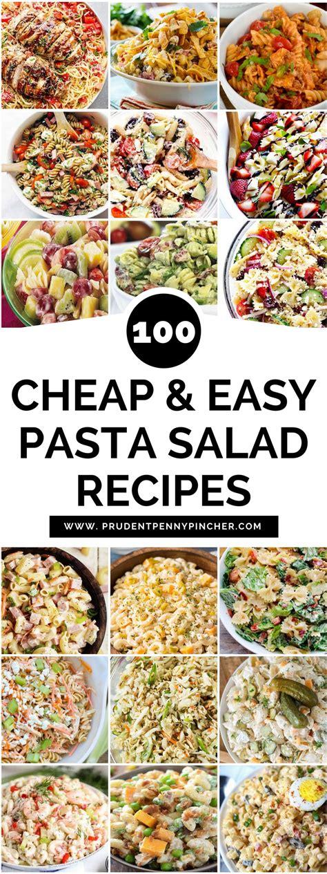 100 cheap and easy pasta salad recipes easy pasta salad recipe pasta salad and pasta