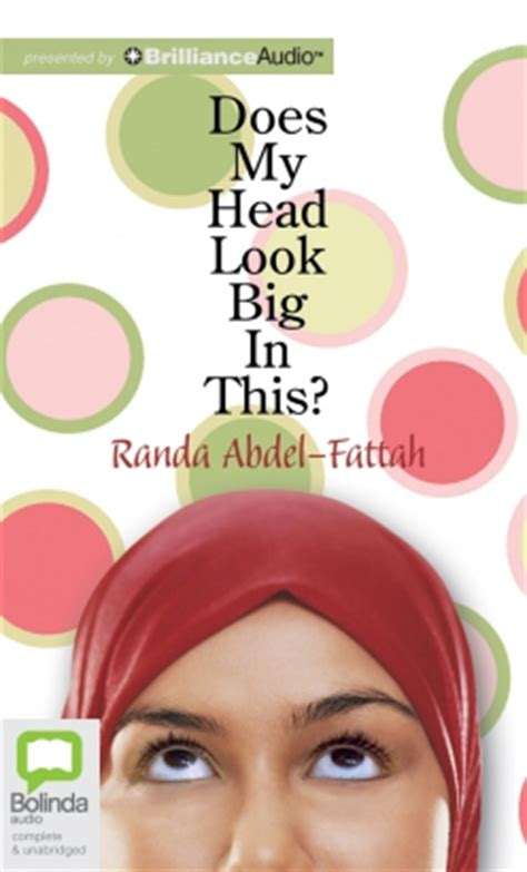 Teenlit Does My Look Big In This Randa Abdel Fattah does my look big in this randa abdel fattah