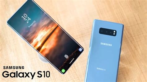 samsung galaxy s10 officially coming galaxy s10 price specs release date 2018