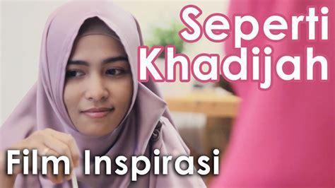 anti qur an pendek inspirasi daqu seperti khadijah pendek inspirasi doovi