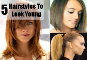 hairsyles to make an oval younger top 5 hairstyles that make you look young how to look