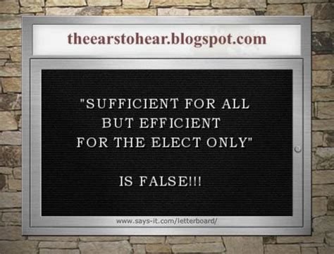 This Is Not Sufficient theearstohear the atonement is not quot sufficient for all
