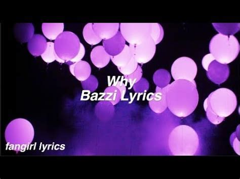 why bazzi why bazzi lyrics youtube