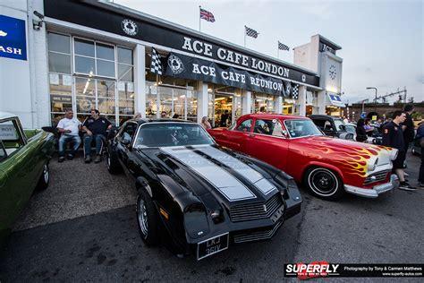 Ace Cafe ace cafe roddin at the ace superfly autos