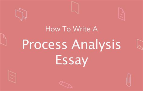 How To Make An Analysis Paper - process analysis essay topics structure outline essaypro