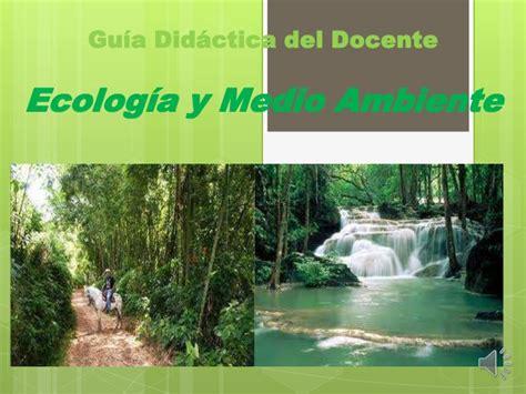 ecolog a y medio ambiente en el blog verde blog sobre guia docente ecologia y medio ambiente unitec
