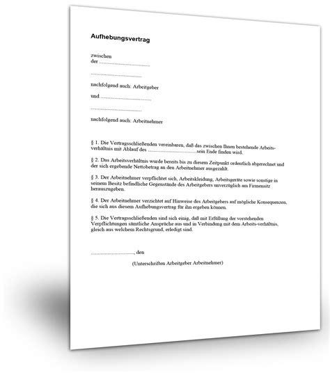Vorlage Kündigung Arbeitsvertrag Mit Aufhebungsvertrag Aufhebung Eines Arbeitsverh 228 Ltnisses Einfach Muster