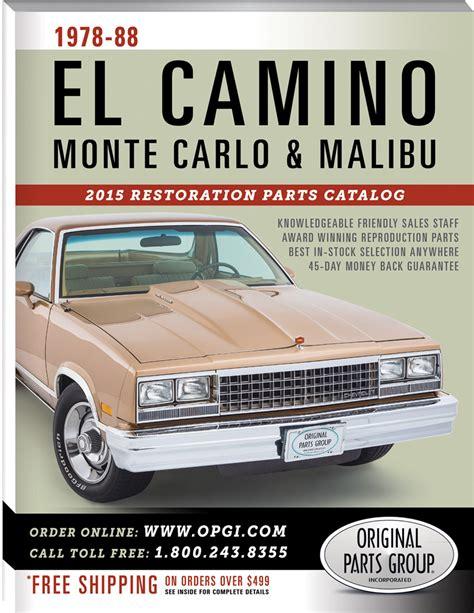 1978 malibu parts catalog 2015 edition 1978 88 el camino monte carlo malibu